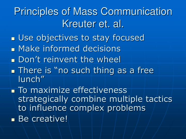 Principles of Mass Communication Kreuter et. al.
