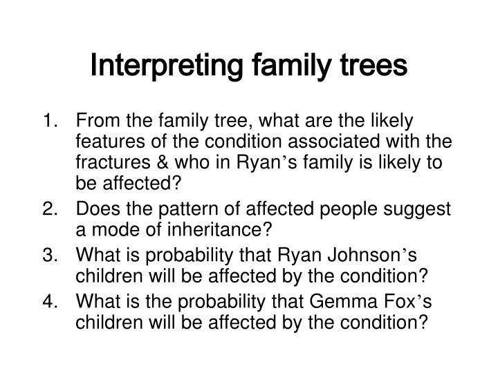 Interpreting family trees