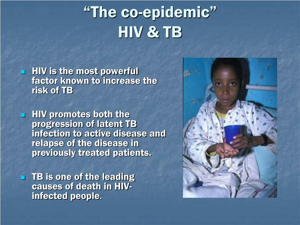HIV is the most powerful factor known to increase the risk of TB