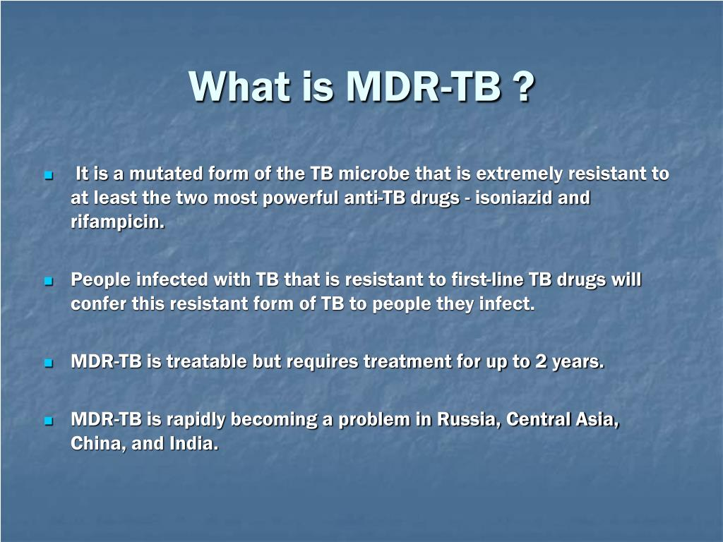 What is MDR-TB ?