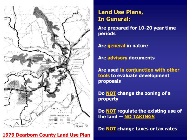 Land Use Plans,                             In General: