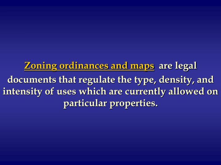 Zoning ordinances and maps
