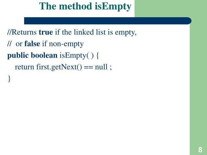 The method isEmpty