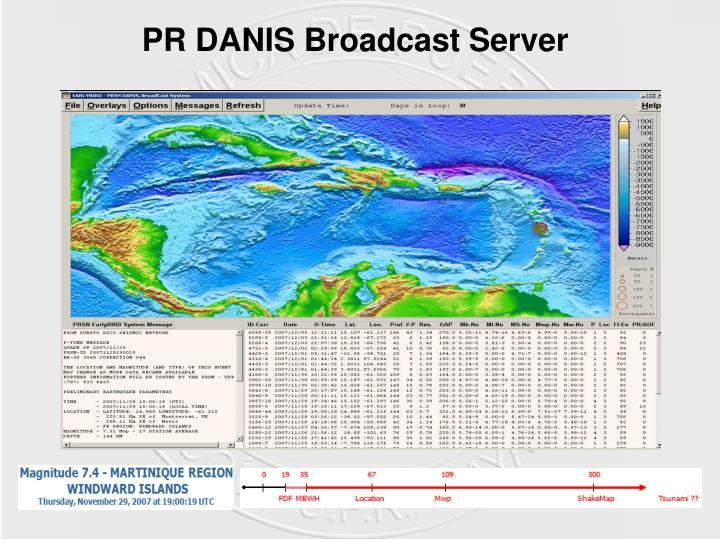 PR DANIS Broadcast Server