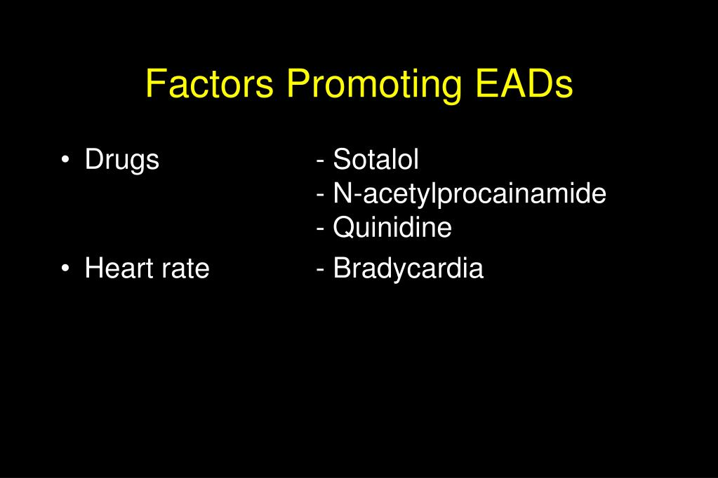 Factors Promoting EADs