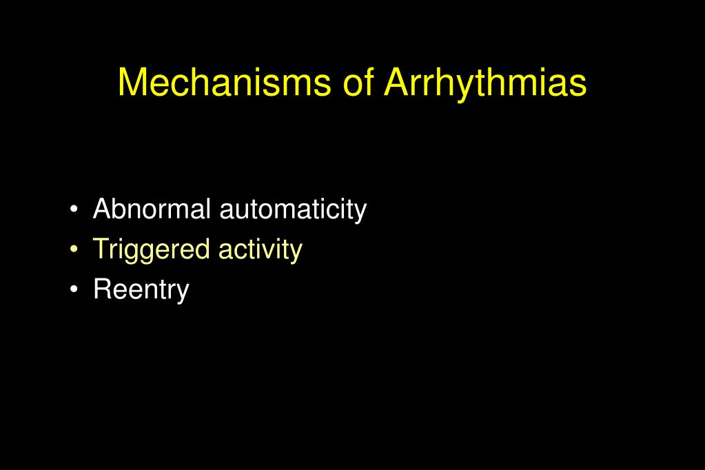 Mechanisms of Arrhythmias
