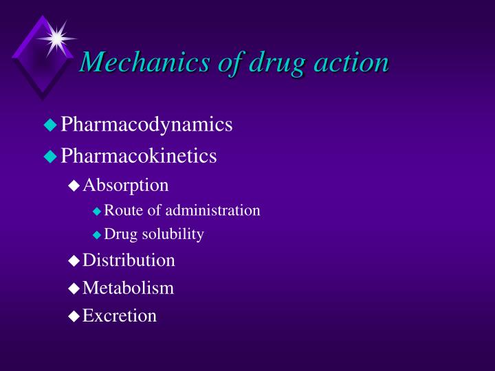 Mechanics of drug action