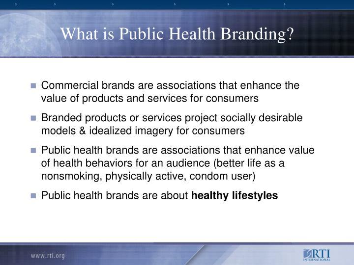 What is Public Health Branding?