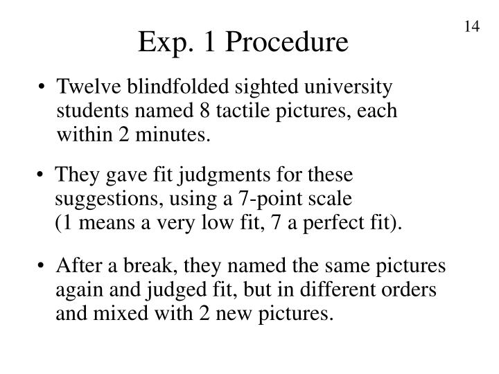Exp. 1 Procedure