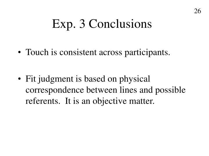 Exp. 3 Conclusions