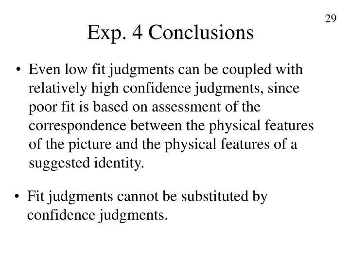 Exp. 4 Conclusions