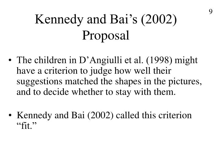 Kennedy and Bai's (2002) Proposal