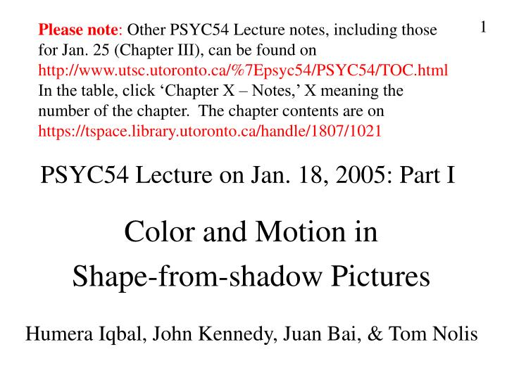 PSYC54 Lecture on Jan. 18, 2005: Part I