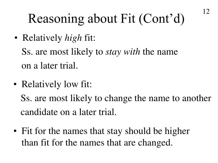 Reasoning about Fit (Cont'd)