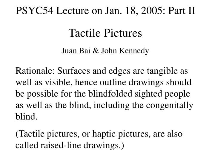 PSYC54 Lecture on Jan. 18, 2005: Part II