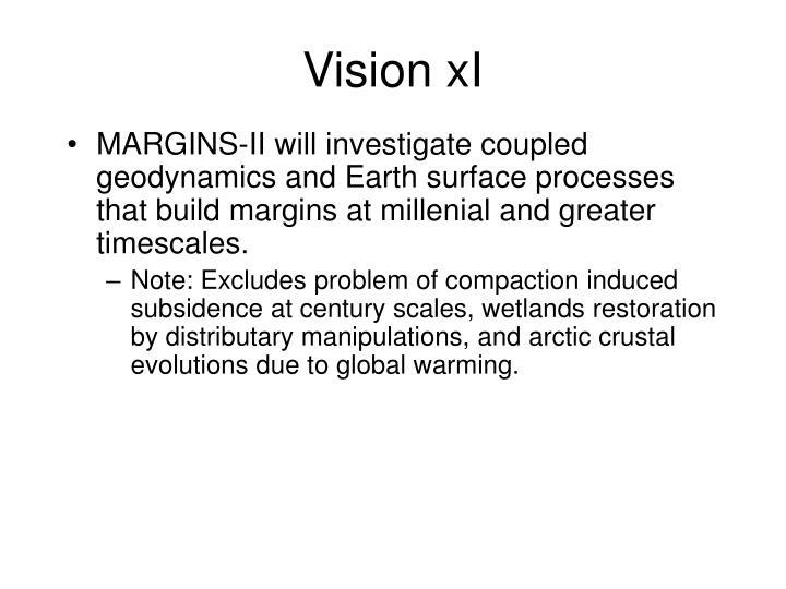 Vision xI