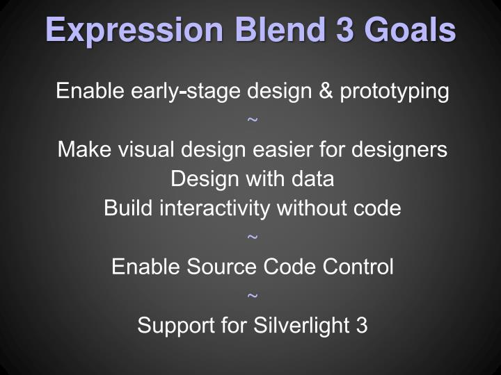 Expression Blend 3 Goals