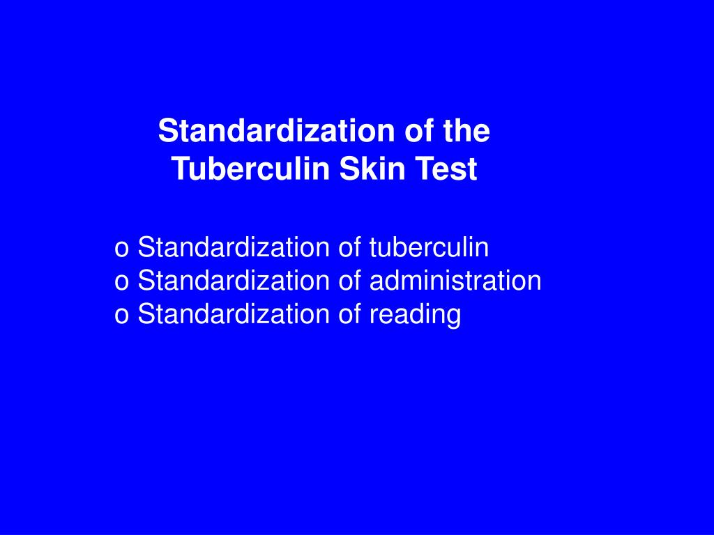 Standardization of the