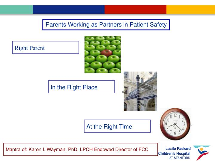 Parents Working as Partners in Patient Safety