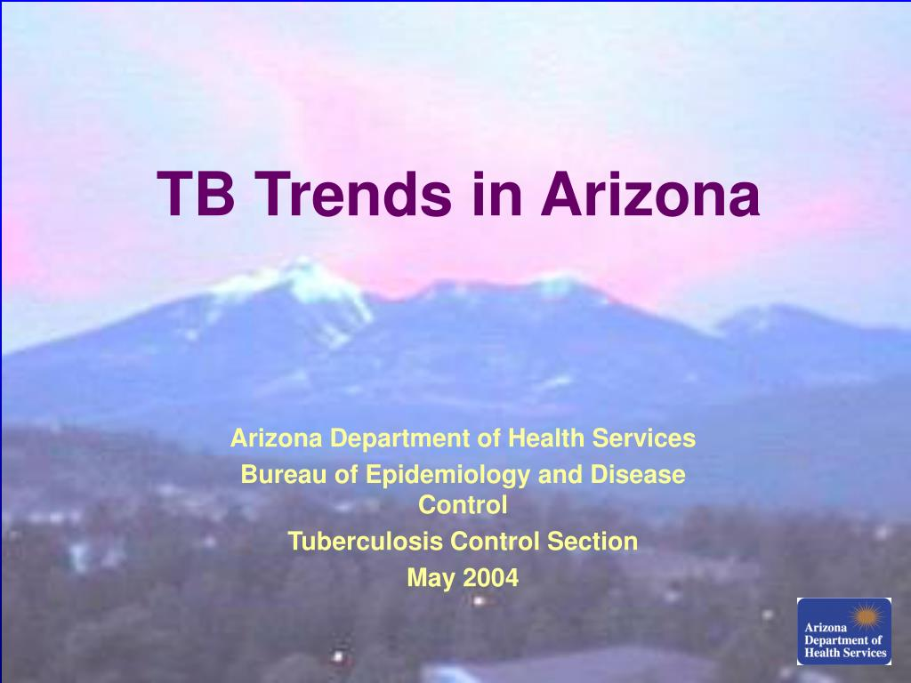 TB Trends in Arizona