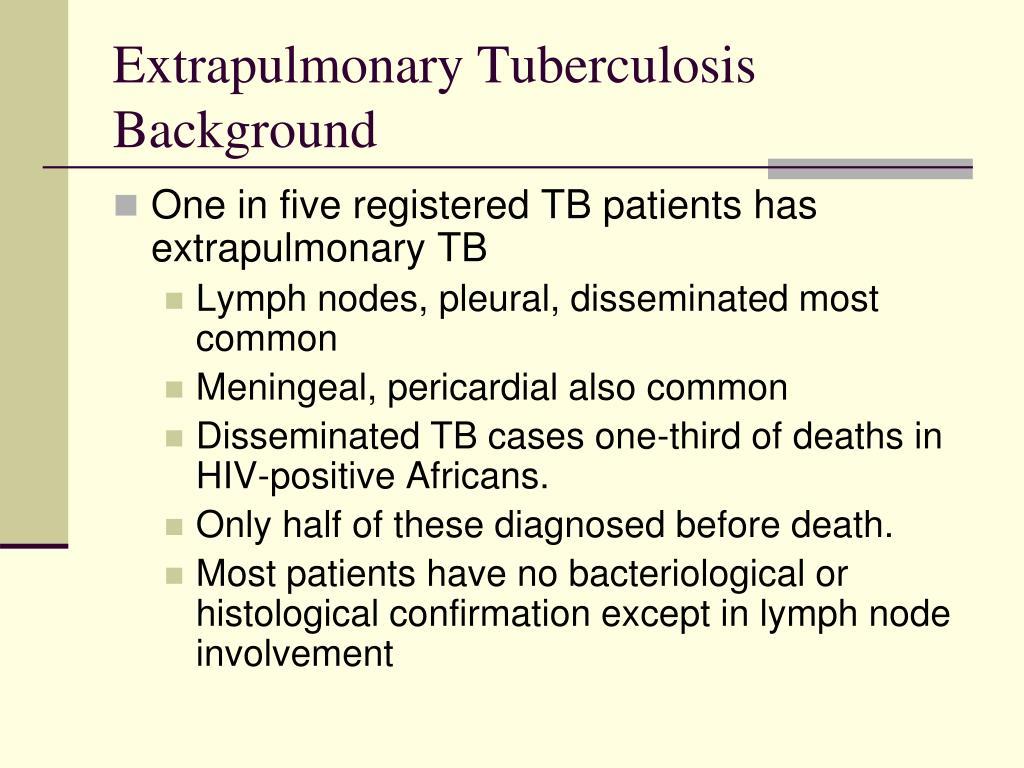 Extrapulmonary Tuberculosis