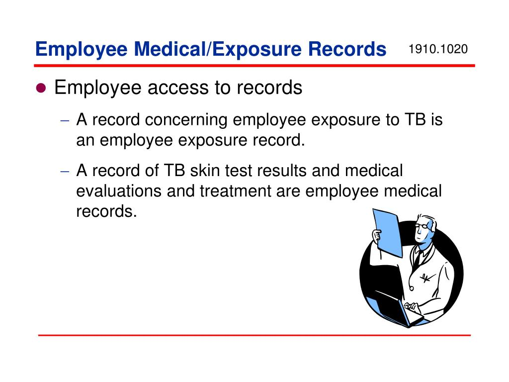 Employee Medical/Exposure Records