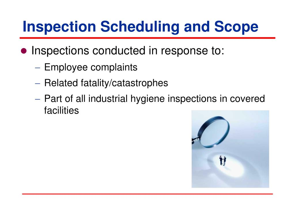 Inspection Scheduling and Scope