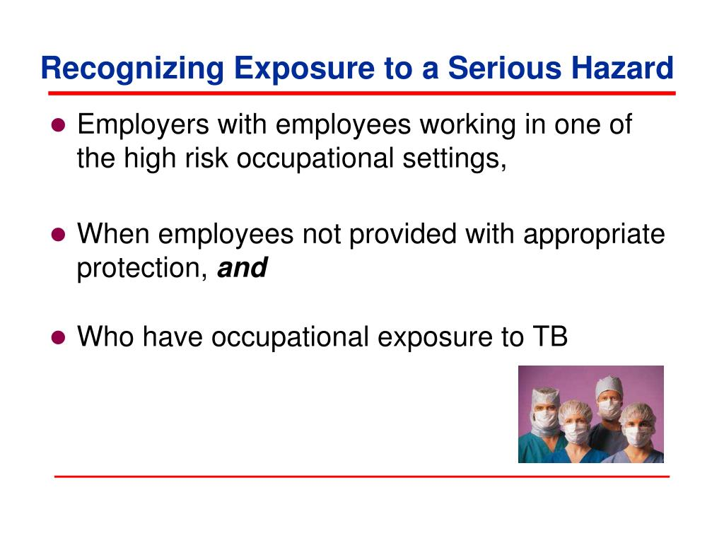 Recognizing Exposure to a Serious Hazard