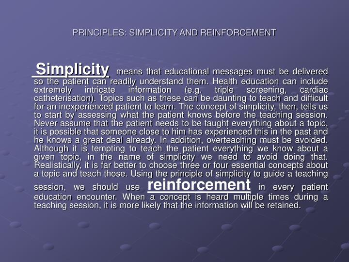 Principles simplicity and reinforcement