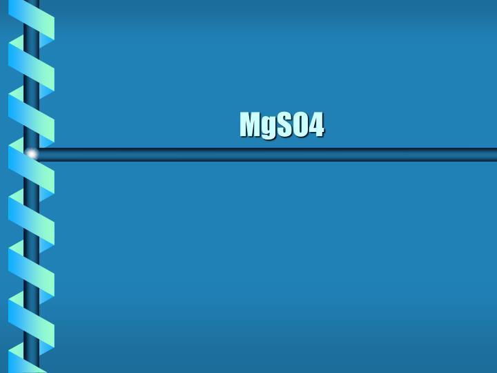 MgSO4