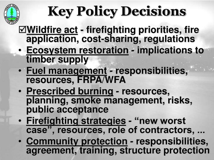 Key Policy Decisions
