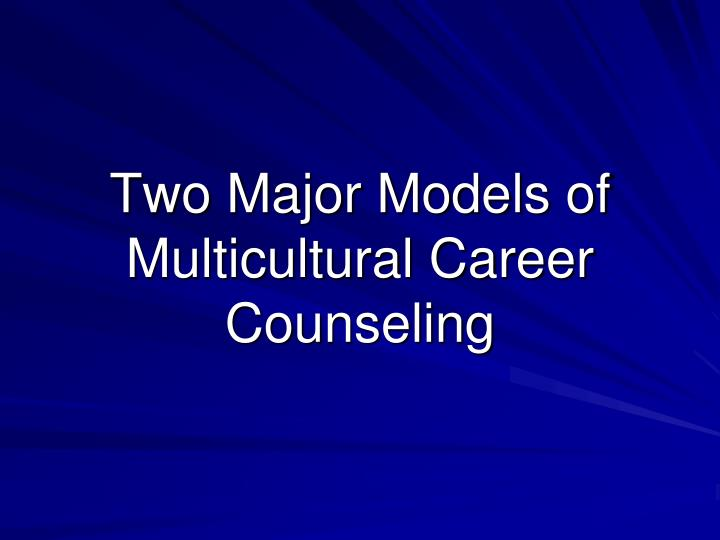 multicultural counselling values Intro: the counselor's values intro: multicultural counseling intro: issues faced by beginning therapists intro: staying alive personal characteristics of effective.