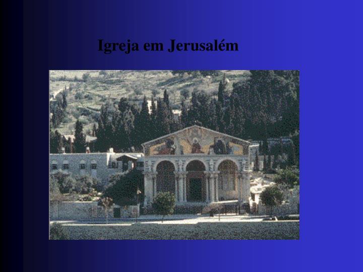 Igreja em Jerusalém