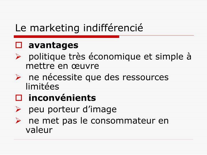 Le marketing indifférencié