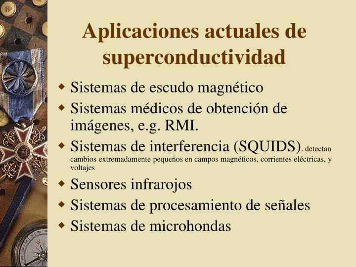 Aplicaciones actuales de superconductividad