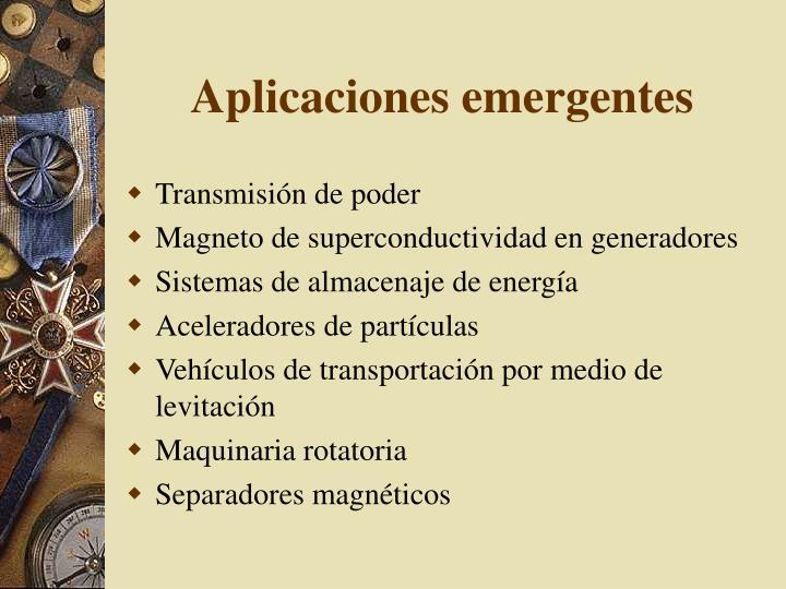 Aplicaciones emergentes