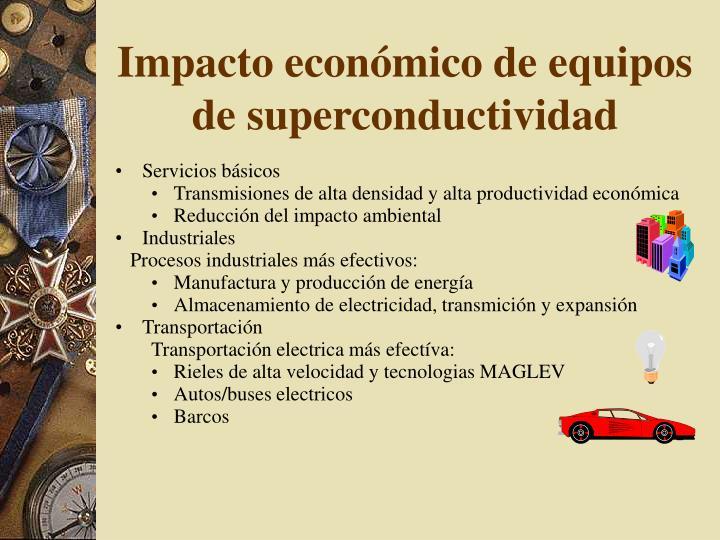 Impacto económico de equipos de superconductividad