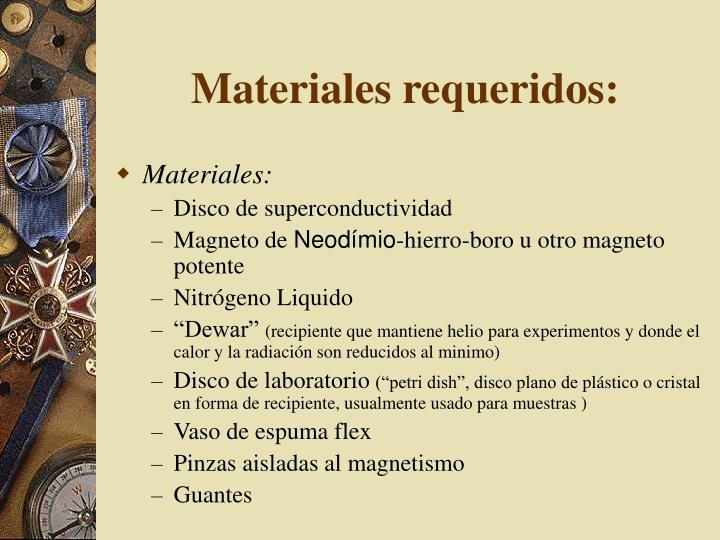Materiales requeridos: