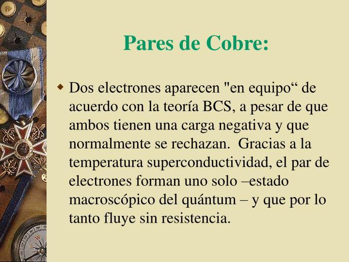 Pares de Cobre: