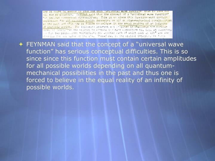 Feynman said that the concept