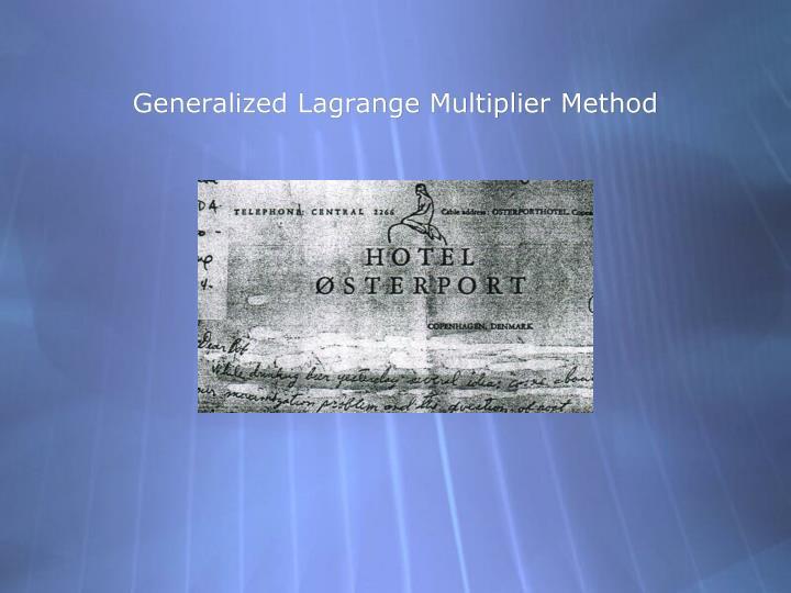 Generalized Lagrange Multiplier Method