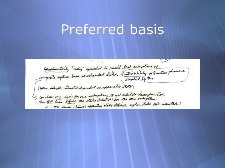 Preferred basis