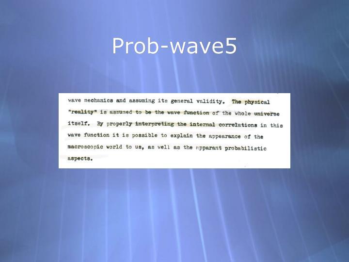 Prob-wave5