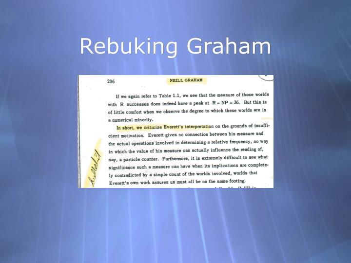 Rebuking Graham