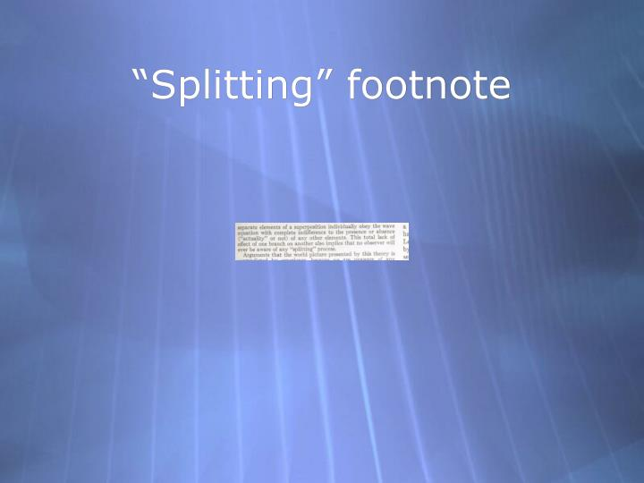 """Splitting"" footnote"