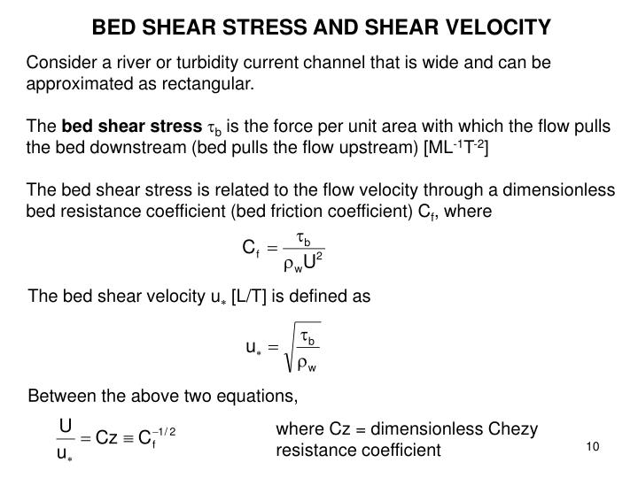 BED SHEAR STRESS AND SHEAR VELOCITY