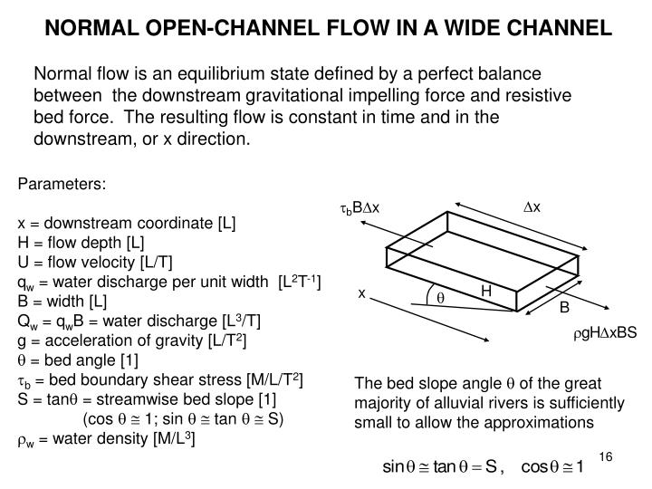 NORMAL OPEN-CHANNEL FLOW IN A WIDE CHANNEL