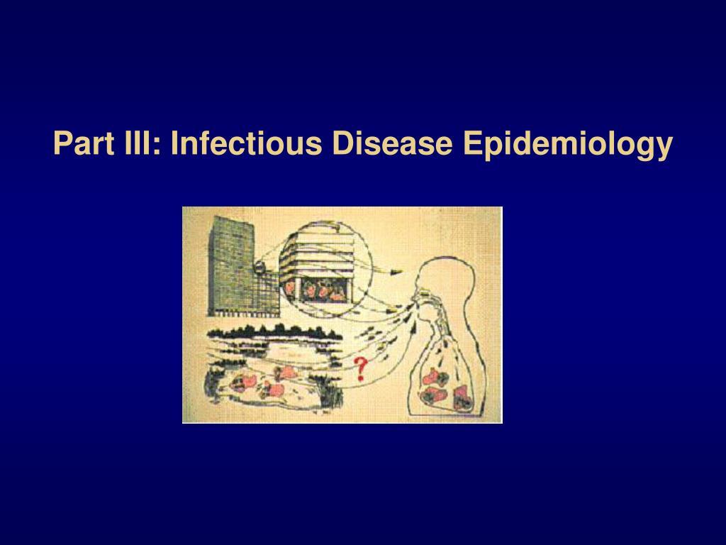 Part III: Infectious Disease Epidemiology
