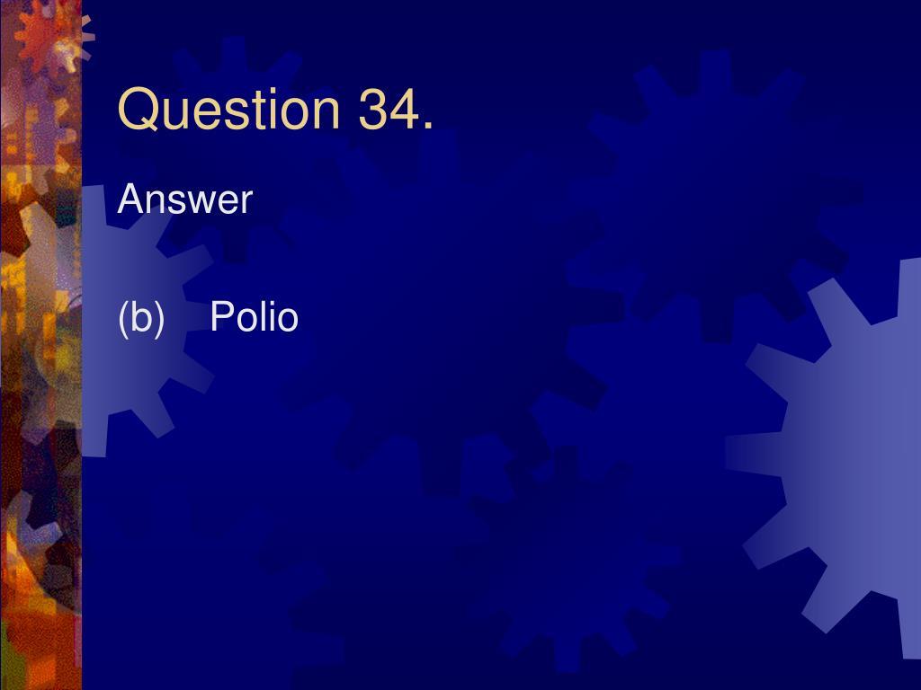 Question 34.