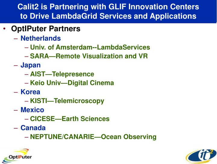 Calit2 is Partnering with GLIF Innovation Centers